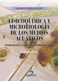 FISICOQUIMICA Y MICROBIOLOGIA DE LOS MEDIOS ACUATICOS - TRATAMIENTO Y CONTROL DE CALIDAD DE AGUAS