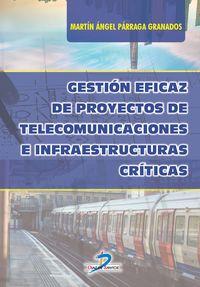 GESTION EFICAZ DE PROYECTOS DE TELECOMUNICACIONES E INFRAESTRUCTURAS CRITICAS