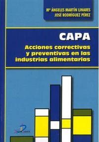CAPA - ACCIONES CORRECTIVAS Y PREVENTIVAS EN LAS INDUSTRIAS ALIMENTARIAS
