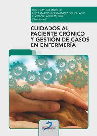 CUIDADOS AL PACIENTE CRONICO Y GESTION DE CASOS EN ENFERMERIA