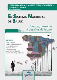 SISTEMA NACIONAL DE SALUD, EL - PASADO, PRESENTE Y DESAFIOS DE FUTURO