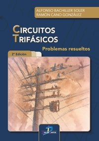 CIRCUITOS TRIFASICOS - PROBLEMAS RESUELTOS 2020