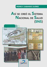 ASI SE CREO EL SISTEMA NACIONAL DE SALUD (SNS)
