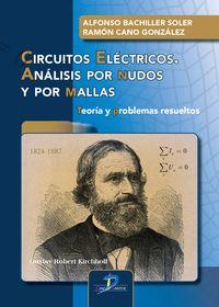 CIRCUITOS ELECTRICOS - ANALISIS POR NUDOS Y POR MALLAS