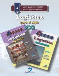 LOGISTICA PARA EL SIGLO XXI - INBOUND Y OUTBOUND