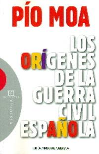 ORIGENES DE LA GUERRA CIVIL ESPAÑOLA, LOS