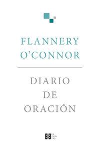 Diario De Oracion - FLANNERY O'CONNOR
