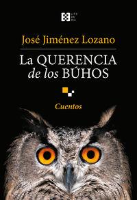 La querencia de los buhos - Jose Jimenez Lozano