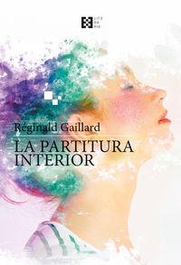 La partitura interior - Reginald Galliard