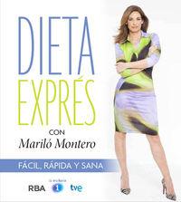 Dieta Express Con Marilo Montero - Facil, Rapida Y Sana - Aa. Vv.