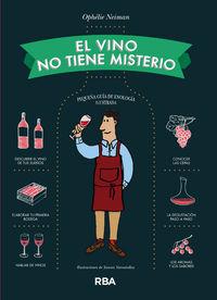 El vino no tiene misterio - Ophelie Neiman
