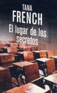 El lugar de los secretos - Tana French