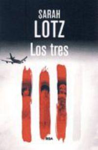 Los tres - Sarah Lotz