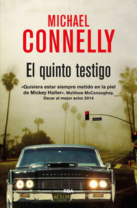 El quinto testigo - Michael Connelly