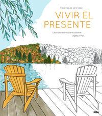 Vivir El Presente - Agueda Viñas Cortes