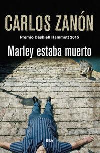 MARLEY ESTABA MUERTO (2015 PREMIO DASHIELL HAMMETT)