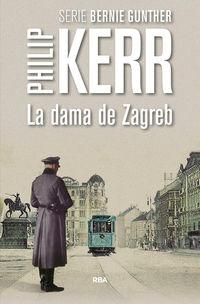 La dama de zagreb - Philip Kerr