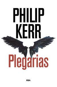 Plegarias - Philip Kerr