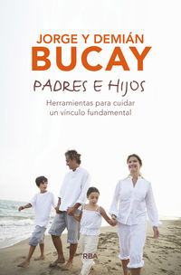 Padres E Hijos - Jorge Bucay / Demian Bucay