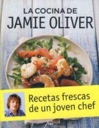 La cocina de jamie oliver - Jamie Oliver
