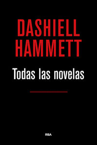 Todas La Novelas (dashiell Hammett) - Dashiell Hammett