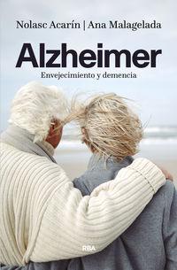 ALZHEIMER - ENVEJECIMIENTO Y DEMENCIA