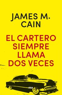 El cartero siempre llama dos veces - James Mallahan Cain