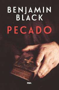 Pecado (premio Novela Policiaca 2017) - Benjamin Black