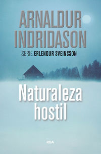 Naturaleza Hostil - Arnaldur Indridason