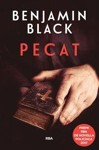 Pecat (premi Novela Policiaca 2017) - Benjamin Black