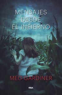 Mensajes Desde El Infierno - Meg Gardiner