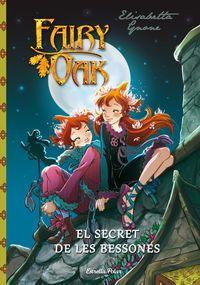 FAIRY OAK - EL SECRET DE LES BESSONES