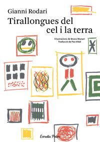 Tirallongues Del Cel I La Terra - Gianni Rodari