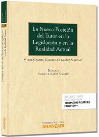 La  nueva posicion del tutor en la legislacion y en la realidad actual (+proview) - C. Cazorla Gonzalez-serrano