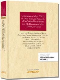 Comentario A La Ley 2 / 2013, De 29 De Mayo, De Proteccion Y Uso Sostenible Del Litoral Y De Modificacion De La Ley 22 / 1988, De Costas (+proview) - J. J.  Torres Fernandez-nieto  /  [ET AL. ]