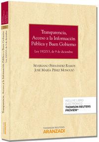 Acceso A La Informacion Publica Y Buen Gobierno, La  ley de transparencia (+proview) - Severiano  Fernandez Ramos  /  Jose Maria  Perez Monguio