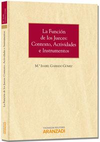 La  funcion de los jueces  -  Contexto, Actividades E Instrumentos - Mºisabel Garrido Gomez