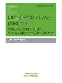 (2ª Ed. )  Ciudadano Y Gasto Publico Por Una Gobernanza Transparente Y Participativa - Jose Molina Molina