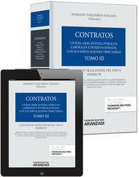 Coleccion Contratos (tomo Iii)  - Contratos Traslativos Del Uso Y Disfrute (+proview) - Mariano Yzquierdo Tolsada