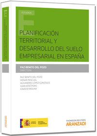 PLANIFICACION TERRITORIAL Y DESARROLLO DE SUELO EMPRESARIAL EN ESPAÑA