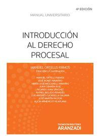 (4ª Ed. )  Introduccion Al Derecho Procesal Civil - Manuel Ortells Ramos