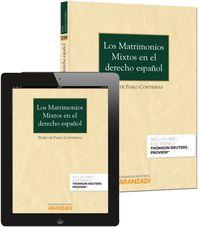Los  matrimonios mixtos en el derecho español  -  Su Regulacion (+proview) - Pedro  De Pablo Contreras