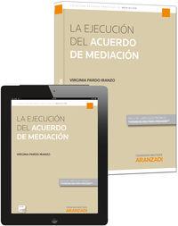 La  ejecucion del acuerdo de mediacion (+proview) - Virginia  Pardo Iranzo