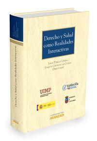 Derecho Y Salud Como Realidades Interactivas - Joaquin Cayon De Las Cuevas