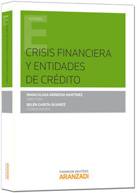 Crisis Financiera Y Entidades De Credito - Inmaculada  Herbosa Martinez