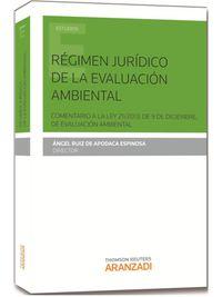 Regimen Juridico De La Evaluacion Ambiental - Angel  Ruiz De Apodaca (ed. )