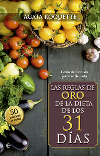 Las reglas de oro de la dieta de los 31 dias - Agata Roquette