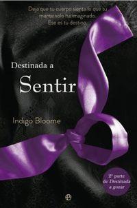 Destinada A Sentir - Indigo Bloome