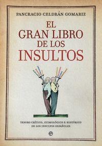 El gran libro de los insultos - Pancracio Celdran Gomariz