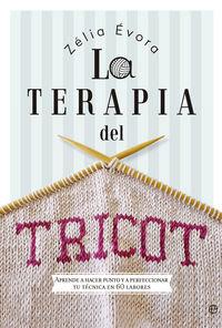 La terapia del tricot - Zelia Evora